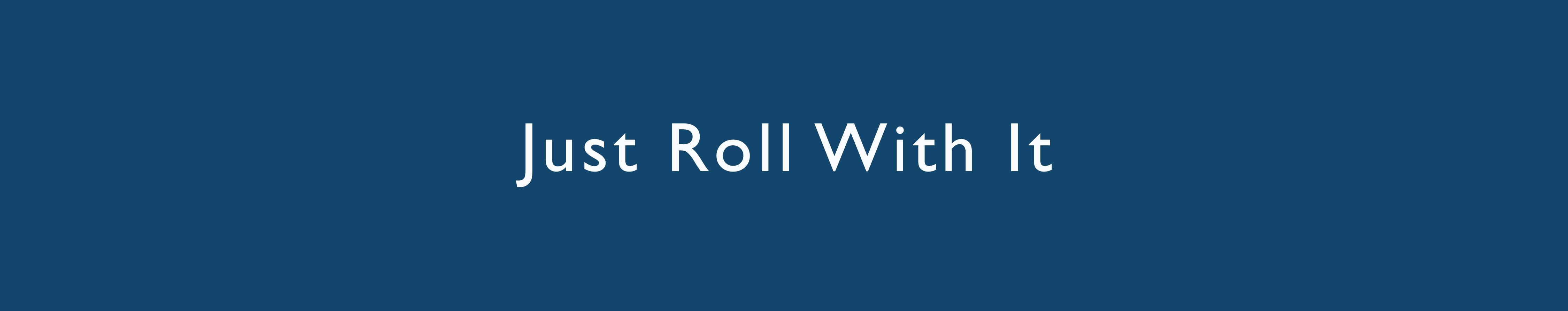 Just Roll With It book