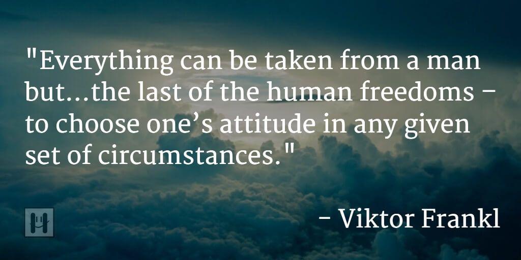Viktor Frankl choice